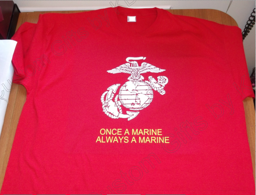Once A Marine Always A Marine T Shirt Custom Gifts By Kb